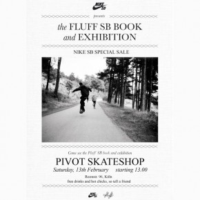 Nike SB Sale + Fluff SB Exhibition...