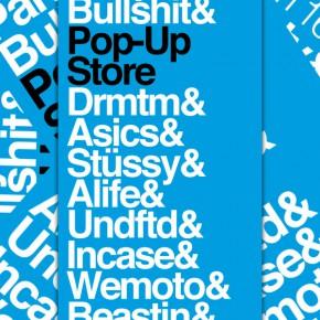 Party & Bullshit Pop-Up Store...
