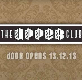 The Upper Club opening in München