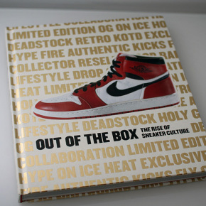 Out of the Box – The Rise of Sneaker Culture Buch